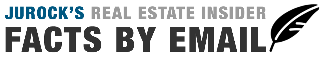 Jurock Real Estate Insider Facts By Email